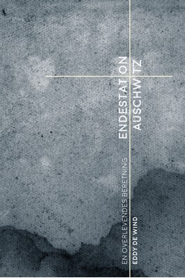Endestation Auschwitz Eddy de Wind 9788772045030