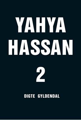 Yahya Hassan 2 Yahya Hassan 9788702298024