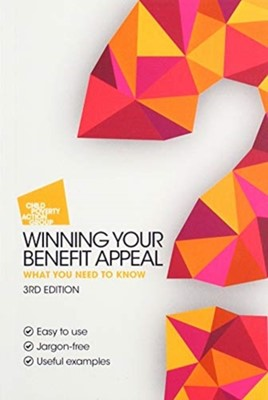 Winning Your Benefit Appeal Child Poverty Action Group 9781910715550