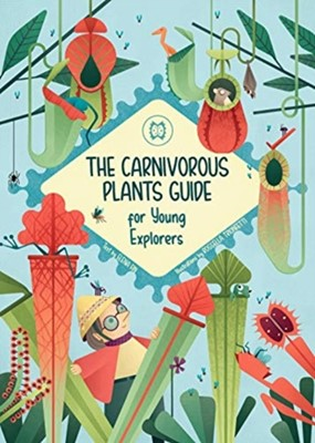 The Carnivorous Plants Manual for Young Explorers Elena Fin 9788854413856