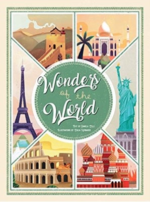 Wonders of the World: Atlas of the Most Spectacular Monuments Celli 9788854415522