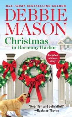 Christmas in Harmony Harbor (Forever Special Release) Debbie Mason 9781538731710