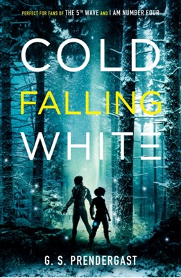 Cold Falling White Gabrielle Prendergast 9781471158070