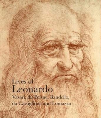 Lives of Leonardo da Vinci Sabba da Castiglione, Charles Robertson, Giorgio Vasari, Matteo Bandello 9781843681731