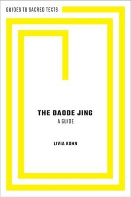 The Daode Jing Livia (Professor Emerita Kohn 9780190689827