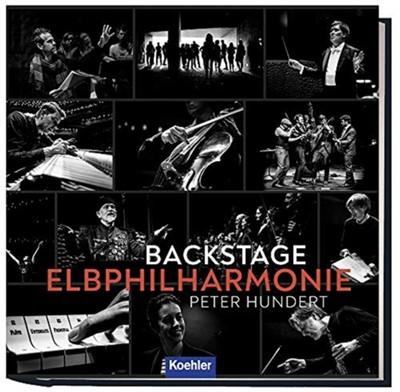 Backstage Elbphilharmonie Peter Hundert 9783782213301