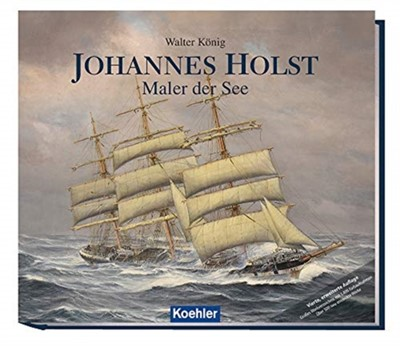 Johannes Holst: Artist Of The Sea Walter Koenig 9783782212977