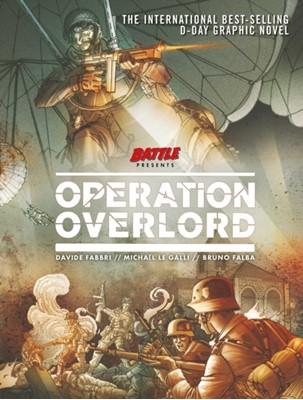 Operation Overlord Michael Le Galli, Bruno Falba, Davide Fabbri 9781781087343