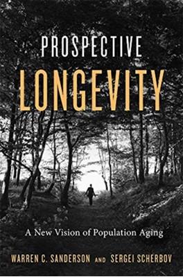 Prospective Longevity Sergei Scherbov, Warren C. Sanderson 9780674975613
