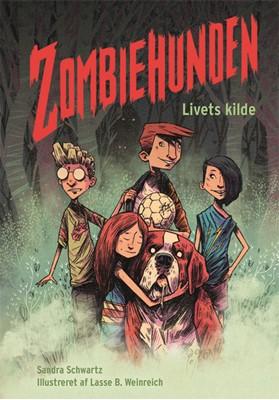 Zombiehunden 1: Livets kilde Sandra Schwartz 9788741507262