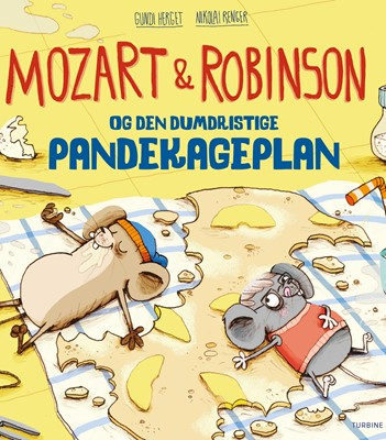 Mozart og Robinson og den dumdristige pandekageplan Gundi Herget 9788740657944