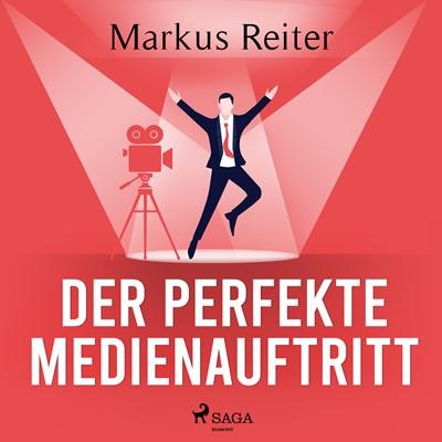 Der perfekte Medienauftritt Markus Reiter 9788726370621