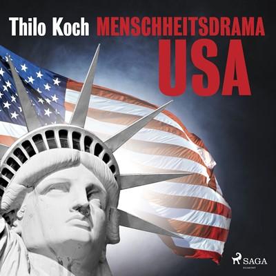 Menschheitsdrama USA Thilo Koch 9788711836439