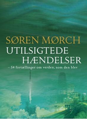Utilsigtede hændelser Søren Mørch 9788740050752