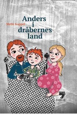 Anders i dråbernes land Mette  Kappel 9788793835320
