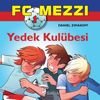 FC Mezzi 1: Yedek Kulübesi Daniel Zimakoff 9788726255157