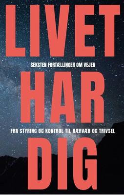 Livet Har Dig Christian Fr. Olsen, Lotte Lykkegaard Laursen 9788797138403