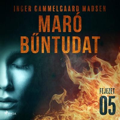 Maró bűntudat – 5. fejezet Inger Gammelgaard Madsen 9788726230529