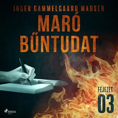 Maró bűntudat – 3. fejezet Inger Gammelgaard Madsen 9788726230505