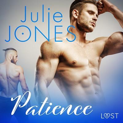 Patience – Une nouvelle érotique Julie Jones 9788726237351