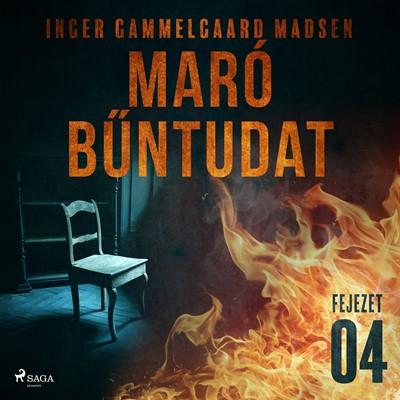 Maró bűntudat – 4. fejezet Inger Gammelgaard Madsen 9788726230512