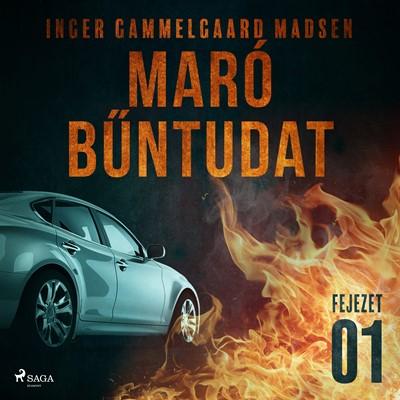 Maró bűntudat – 1. fejezet Inger Gammelgaard Madsen 9788726230482