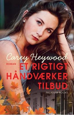Et rigtigt håndværkertilbud Carey Heywood 9788793699823