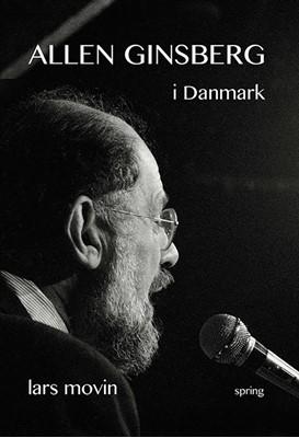 Allen Ginsberg i Danmark Lars Movin 9788793358713