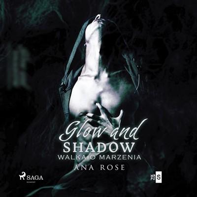 Glow and shadow Ana Rose 9788726268744