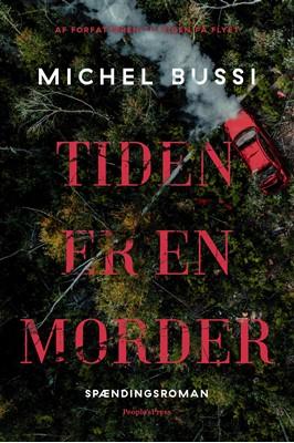 Tiden er en morder Michel Bussi 9788770366052