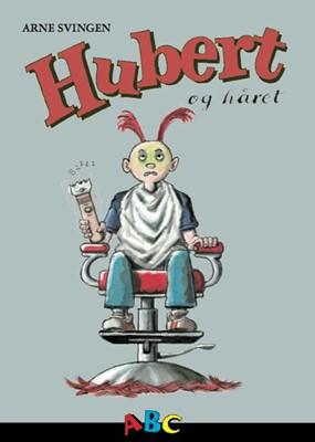 Hubert og håret Arne Svingen 9788779168121