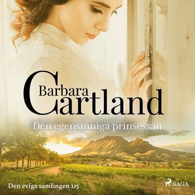Den egensinniga prinsessan Barbara Cartland 9788711776049