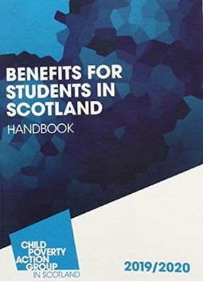 Benefits for Students in Scotland Handbook Angela Toal 9781910715581