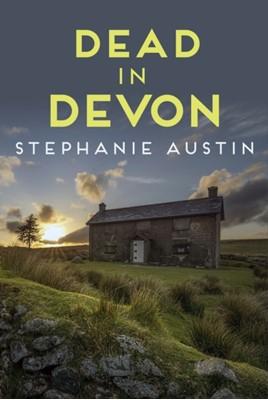 Dead in Devon Stephanie (Author) Austin 9780749024178