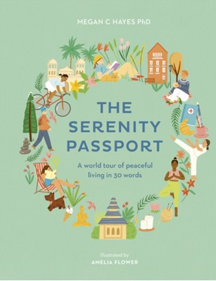 The Serenity Passport Megan C Hayes 9781781319161
