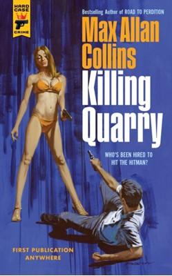 Killing Quarry Max Allan Collins 9781785659454