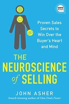 The Neuroscience of Selling John Asher 9781492689485
