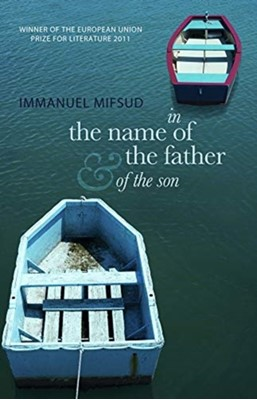 In the Name of the Father (and of the Son) Immanuel Mifsud 9781912681303