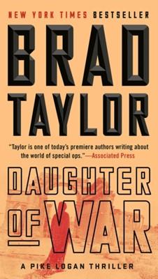 Daughter Of War Brad Taylor 9781101984864