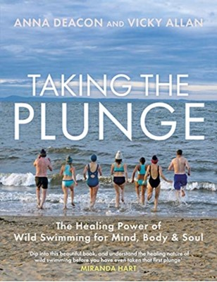 Taking the Plunge Anna Deacon, Vicky Allan 9781785302688