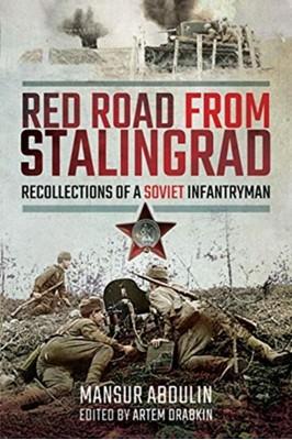 Red Road From Stalingrad Mansur Abdulin 9781526760708