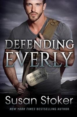 Defending Everly Susan Stoker 9781542015387
