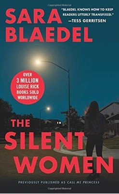 Silent Women (previously published as Call Me Princess) Sara Blaedel 9781538759813