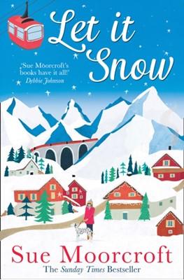 Let It Snow Sue Moorcroft 9780008321796