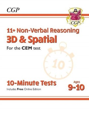 11+ CEM 10-Minute Tests: Non-Verbal Reasoning 3D & Spatial - Ages 9-10 (with Online Edition) CGP Books 9781789084405