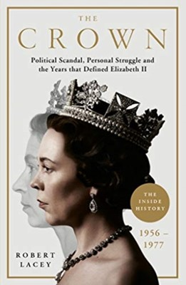 The Crown Robert Lacey 9781911600862