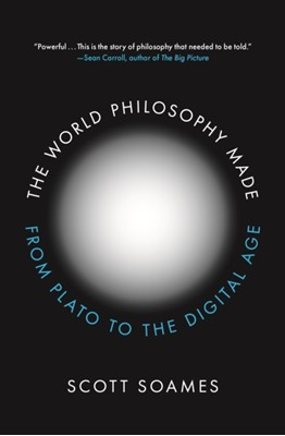 The World Philosophy Made Scott Soames 9780691176925