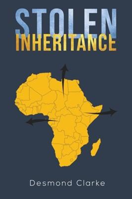 Stolen Inheritance DESMOND CLARKE 9781641827676