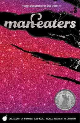 Man-Eaters Volume 3 Chelsea Cain 9781534314245