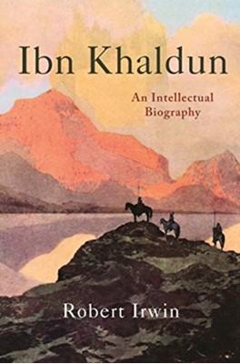 Ibn Khaldun Robert Irwin 9780691197098